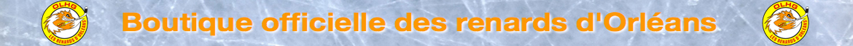 Boutique officielle des renards d'Orléans